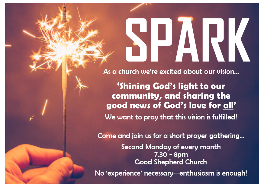Spark! Monthly Prayer Gathering – Church of the Good