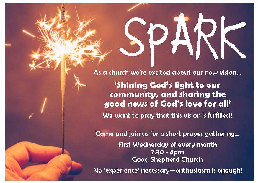 Spark! Monthly Prayer Gathering – Church of the Good Shepherd with ...